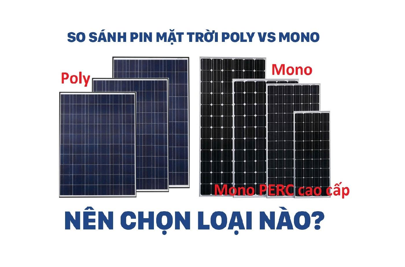 Tấm Pin Năng Lượng Mặt Trời Poly Và Mono Nên Chọn Loại Nào
